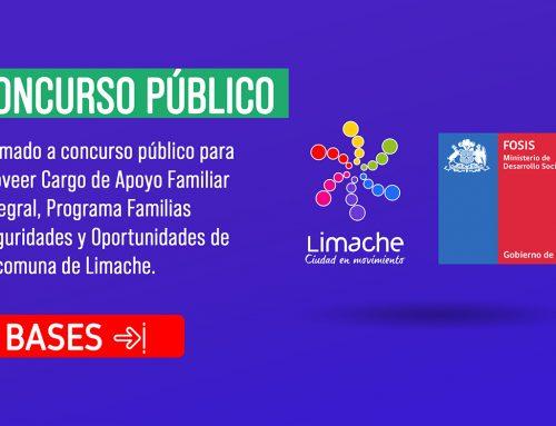 Llamado a concurso público para proveer Cargo de Apoyo Familiar Integral, Programa Familias Seguridades y Oportunidades de la comuna de Limache